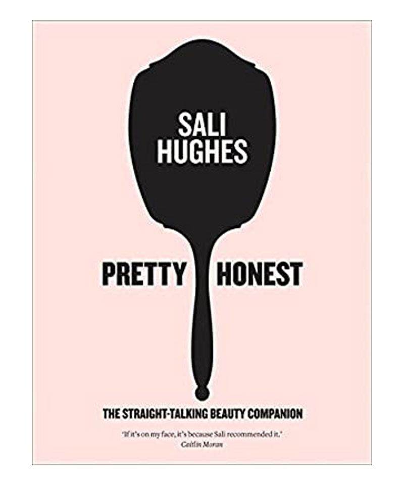 Fiive Beauty Top 5 beauty books Pretty Honest by Sali Hughes