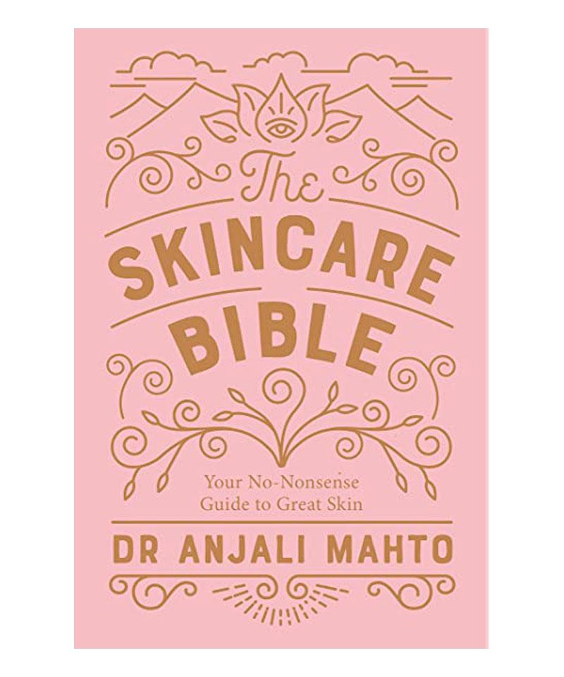 Fiive Beauty Top 5 beauty books The skincare Bible by Anjali Mahto